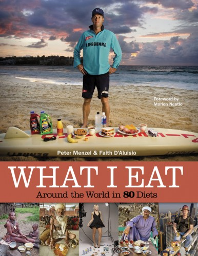 What I Eat: Around the World in 80 Diets, Peter Menzel i Faith D'Aluisio