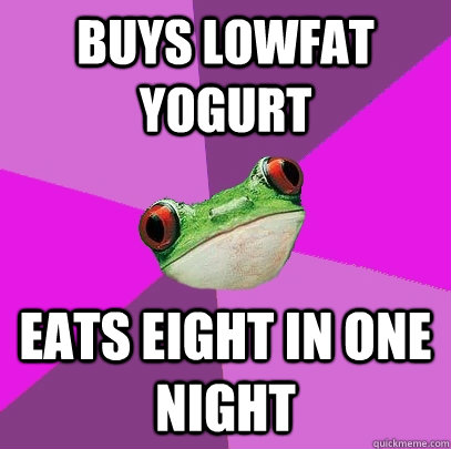 Low fat yoghurt quickmeme.com