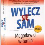 Wylecz się sam, Megadawki witamin - recenzja książki